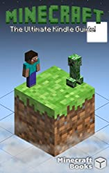 Minecraft: The Ultimate Kindle Guide (English Edition)