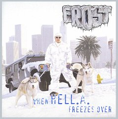 When HELL.A. Freezes Over - Freezes Ice Hell