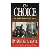 The Choice, Samuel F. Yette, 0911253017