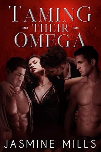 - Taming Their Omega: A Reverse Harem Omegaverse Dark Romance (Waxing Crescent Book 1)
