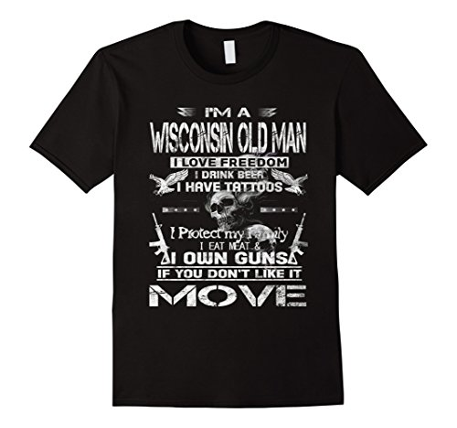 Men's I'm a Wisconsin old man love freedom & have tattoos...