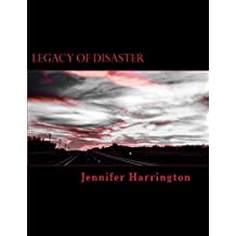 Legacy of Disaster