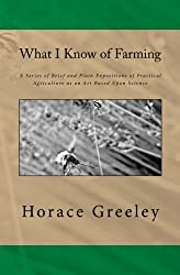 What I Know of Farming: The Original Edition of 1871
