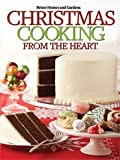 Christmas Cooking From the Heart (Better Homes and Gardens, 10)