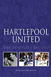 Hartlepool: The Complete Record