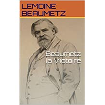 Beaumetz la Victoire: 2015 (French Edition)