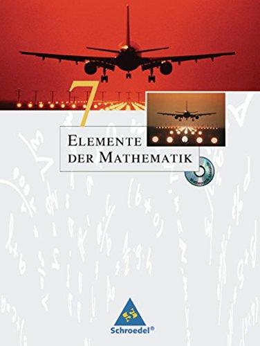 Elemente der Mathematik SI - Ausgabe 2005 für Nordrhein-Westfalen: Schülerband 7 mit CD-ROM: passend zum Kernlehrplan G8 2007
