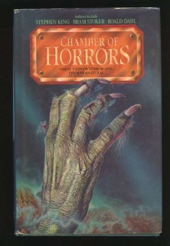 Chamber Of Horrors: Great Tales Of Terror And