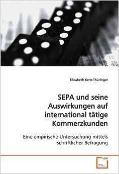 Book SEPA und seine Auswirkungen auf international tätige Kommerzkunden: Eine empirische Untersuchung mittels schriftlicher Befragung