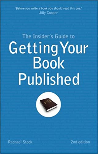 Insider's Guide to Getting Your Book Published: Amazon.co.uk ...