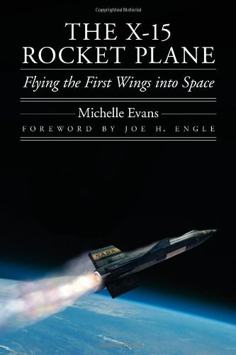 Download By Michelle L. Evans - The X-15 Rocket Plane: Flying the First Wings into Space (5.2.2013) pdf epub