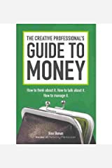 [(The Creative Professional's Guide to Money: 3,000 Innovative Palettes from the Colourlovers.com Community )] [Author: Ilise Benun] [Mar-2011] Hardcover