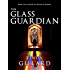 THE GLASS GUARDIAN