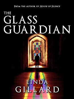 THE GLASS GUARDIAN by [Gillard, Linda]