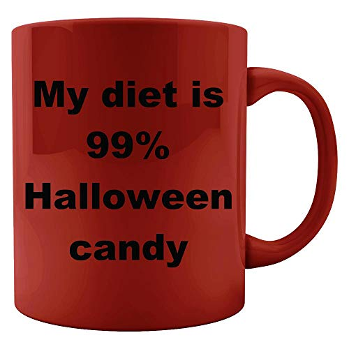 My diet is 99 percent Halloween candy - Colored -