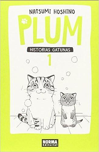 PLUM 01. HISTORIAS GATUNAS Manga - Plum Historias Gatunas: Amazon ...