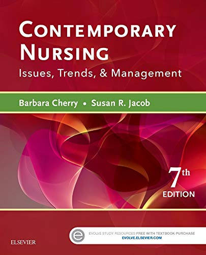 - Contemporary Nursing: Issues, Trends, & Management