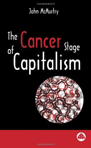 The Cancer Stage of Capitalism