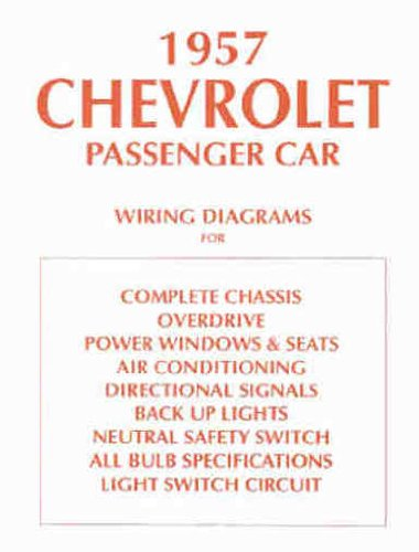 1957 CHEVROLET CARS COMPLETE SET OF FACTORY ELECTRICAL WIRING DIAGRAMS & SCHEMATICS GUIDE 4 PAGES - INCLUDES: 150, 210, Bel Air, Del Ray, wagons, and Nomad CHEVY 57 (Electrical Wiring Diagrams compare prices)