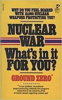 Image for Nuclear War: What's In It For You?