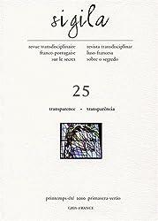 Sigila, N° 25, Printemps-été : Transparence