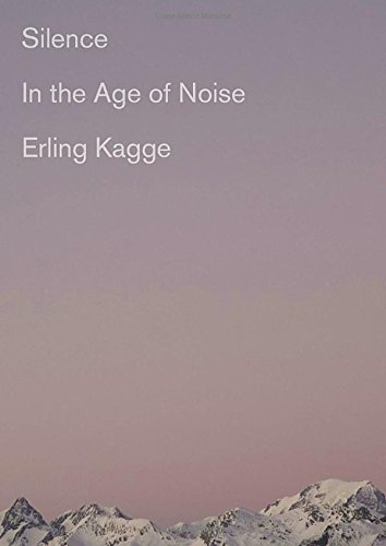 Silence: In the Age of Noise cover
