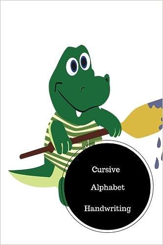 Cursive Alphabet Book: Beginning Cursive Writing Worksheets. Handy ...