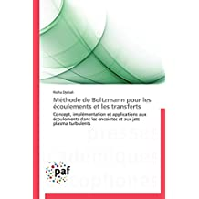 METHODE DE BOLTZMANN POUR LES ECOULEMENTS ET