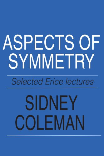 Aspects of Symmetry: Selected Erice Lectures