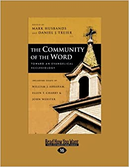 Book The Community Of The Word: Toward An Evangelical Ecclesiology