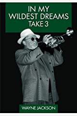 In My Wildest Dreams - Take 3 (Volume 3) Paperback