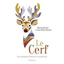 Le Cerf: Une symbolique chrétienne et musulmane (French Edition)