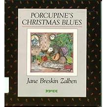 Porcupine's Christmas Blues