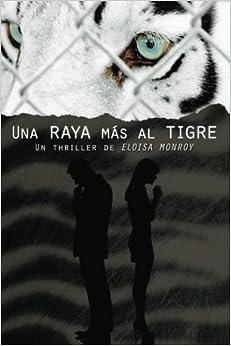 Book Una raya mas al tigre