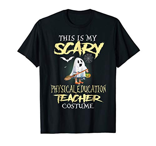 This Is My Scary Physical Education Teacher Costume T-Shirt -