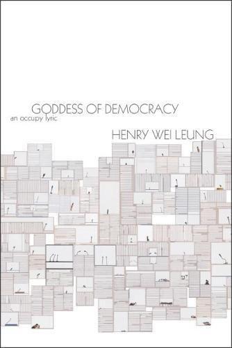 Goddess of Democracy: an Occupy lyric (Omnidawn 1st/2nd Book Contest) by Omnidawn
