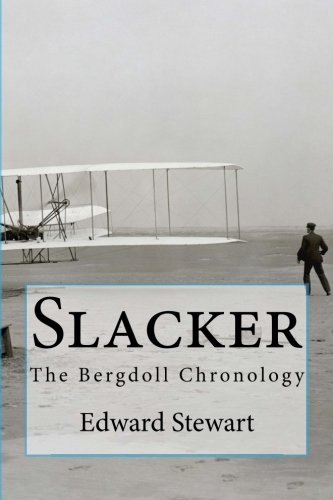 Download Slacker: The Bergdoll Chronology PDF