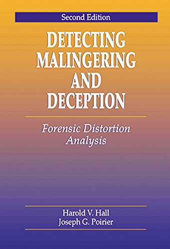 Download Detecting Malingering and Deception: Forensic Distortion Analysis, Second Edition (Pacific Institute Series on Forensic Psychology) Pdf