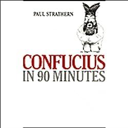Confucius in 90 Minutes