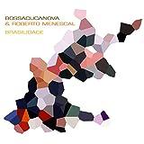 Bossacucanova & Roberto Menescal - Surfboard