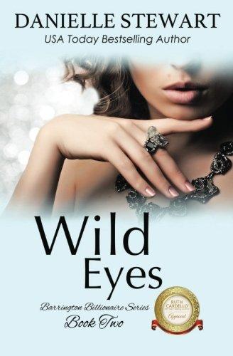 Books : Wild Eyes (The Barrington Billionaires) (Volume 2)