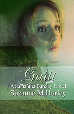 Guilt (Samantha Barclay Mystery) (Volume 7)