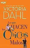 Lo Que Hacen Los Chicos Malos (Spanish Edition)