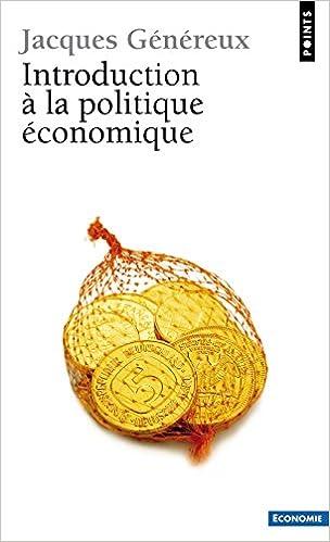 Télécharger des livres google books mac Introduction à la politique économique by Jacques Généreux PDF 2020396513