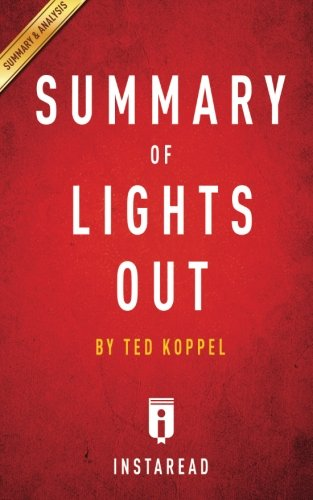 Summary of Lights Out: By Ted Koppel - Includes Analysis