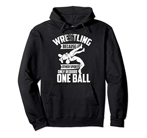 Funny Wrestling One Ball | Cute Love Fighting Wrestler Gift Pullover Hoodie