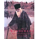 The Wanderers: Masters of Nineteenth-Century Russian Painting : An Exhibition from the Soviet Union