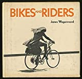 img - for Bikes and Riders book / textbook / text book