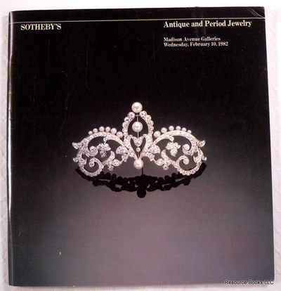 Sotheby's: Antique and Period Jewelry. New York: February 10, 1982