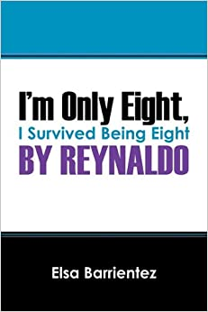 Book I'm Only Eight, by Reynaldo: I Survived Being Eight